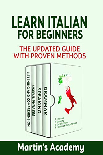 Learn Italian for Beginners: the Updated Guide with Proven Methods (English Edition)