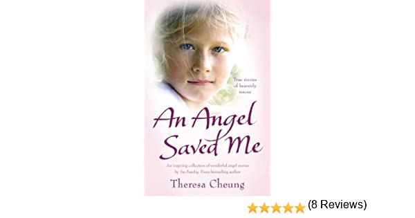 An angel saved me ebook theresa cheung amazon kindle store fandeluxe Epub