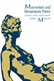 [Mannerism and Renaissance Poetry: Concept, Mode and Inner Design] (By: James V. Mirollo) [published: January, 1985]