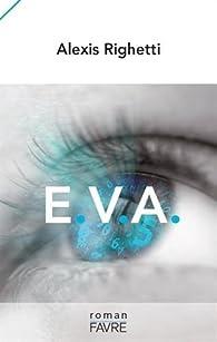 E.V.A par Alexis Righetti