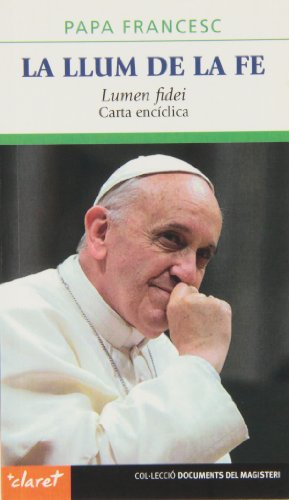 La llum de la fe por Papa Francesc