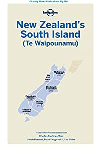 Lonely Planet Zealand's South Island (Travel Guide) from Lonely Planet