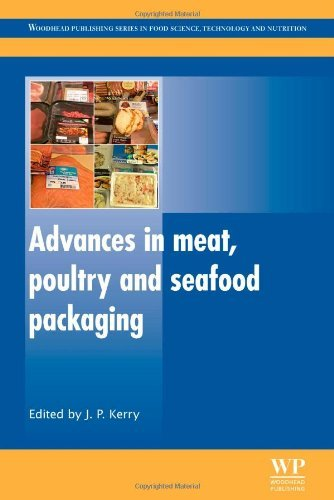 Advances in Meat, Poultry and Seafood Packaging (Woodhead Publishing Series in Food Science, Technology and Nutrition) by Joseph Kerry (22-Jun-2012) Hardcover