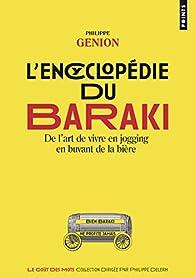 L'encyclopédie du Baraki par Philippe Genion