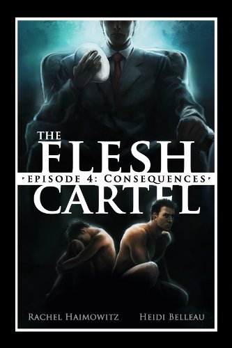 The Flesh Cartel #4: Consequences (The Flesh Cartel Season 1 ...