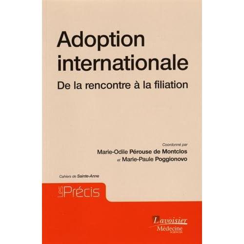 Adoption internationale : De la rencontre à la filiation