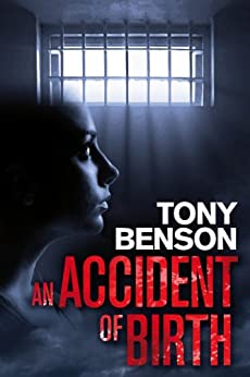 An Accident of Birth by [Benson, Tony]