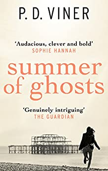 Summer of Ghosts by [Viner, P.D.]