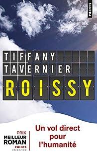 Roissy par Tiffany Tavernier