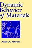 Dynamic Behavior Materials