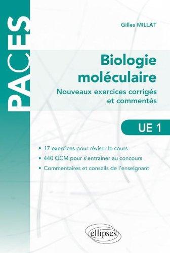 Nouveaux Exercices Corriges & Commentes de Biologie Moléculaire Ue1