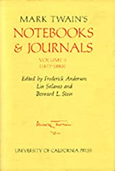 Mark Twain's Notebooks and Journals: (1877-1883) v. 2 (Mark Twain Papers)