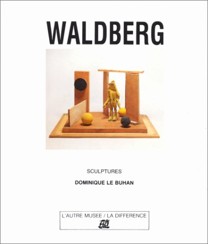 Waldberg : Sculptures