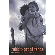 Rabbit-Proof Fence: Screenplay (Current Theatre Series)