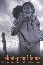 Rabbit-Proof Fence: The Screenplay (Current Theatre)