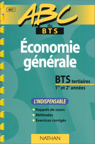 Économie générale : BTS tertiaires, 1re et 2e années