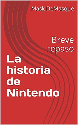 La historia de Nintendo: Breve repaso por Mask DeMaske