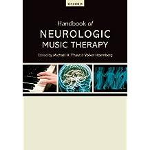 Handbook of Neurologic Music Therapy