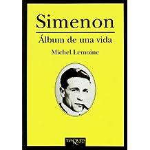 Simenon: Álbum de una vida (Fuera de Colección)