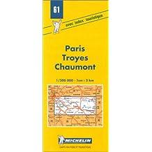 Carte routière : Paris - Troyes - Chaumont, 61, 1/200000