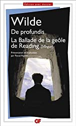 De profundis ; La Ballade de la geôle de Reading