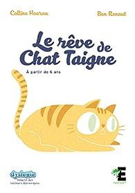Le rêve de Chat Taigne par Colline Hoarau