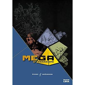 Mega, le 5e paradigme, supplément écran