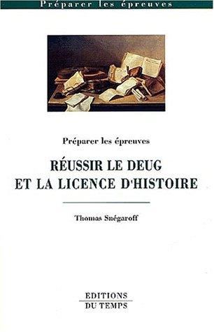 Réussir DEUG et licence d'histoire