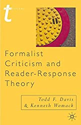 Formalist Criticism and Reader-Response Theory (Transitions)