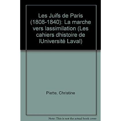 Juifs de Paris 1808-1840 la Marche Vers l Assimilation
