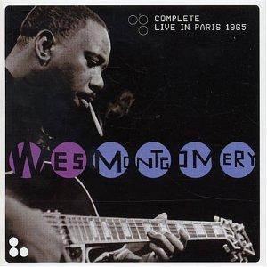 Wes Montgomery -  Live In Paris, 1965