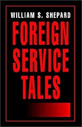 Foreign Service Tales