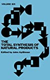 The Total Synthesis of Natural Products: The Total Synthesis of Natural Products V 6
