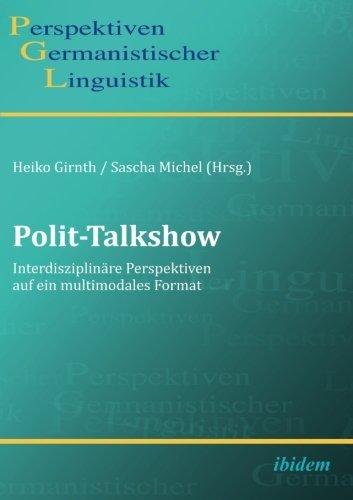Polit-Talkshow (Perspektiven Germanistischer Linguistik) (2015-01-01)