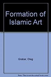 Formation of Islamic Art