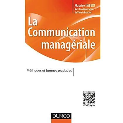La communication managériale - Méthodes et bonnes pratiques