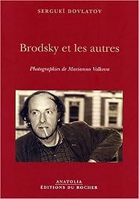 Brodksy et les autres par Sergueï Dovlatov