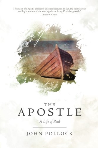 The Apostle: A Life of Paul