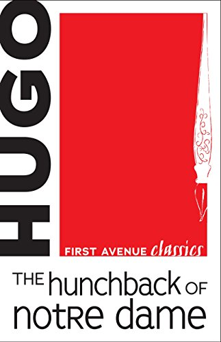 The Hunchback of Notre Dame (First Avenue Classics TM) (English Edition) -