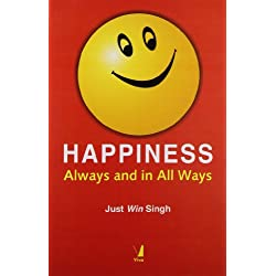 Happiness: Always and in All Ways