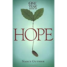 The One Year Book of Hope (One Year Books) by Nancy Guthrie (2005-10-01)