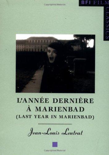 """Last Year in Marienbad: (""""L'annee Derniere a Marienbad"""") (BFI Film Classics)"""