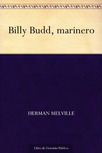 Billy Budd, marinero (Spanish Edition)