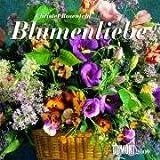 Blumenliebe - Kalender 2009 -