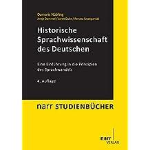Historische Sprachwissenschaft des Deutschen (Narr Studienbücher)