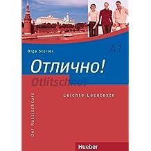 Otlitschno! A1: Der Russischkurs/Leichte Lesetexte