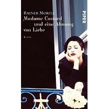 Madame Cottard und eine Ahnung von Liebe: Roman