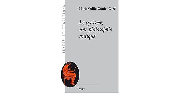 Cynisme et christianisme dans lAntiquite (Textes Et Traditions) (French Edition)