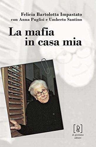 scaricare ebook gratis La mafia in casa mia PDF Epub