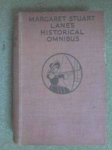 Margaret Stuart Lane's Historical Omnibus